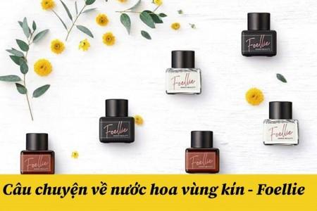 Review nước hoa vùng kín Foellie màu nào thơm nhất?