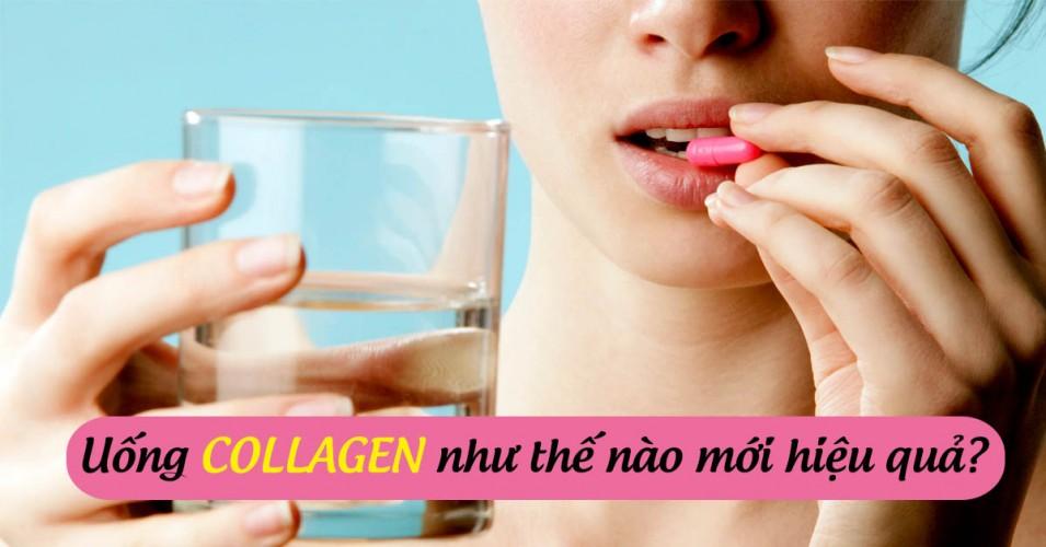Cách uống collagen đúng cách đạt hiệu quả tốt nhất