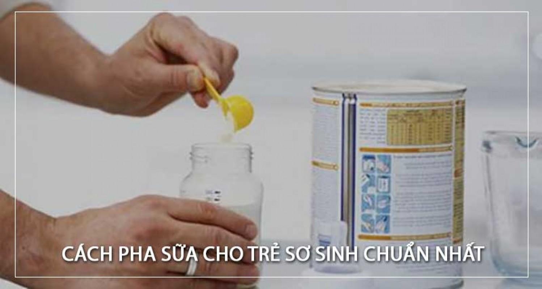 Cách Pha Sữa Cho Trẻ Sơ Sinh Và Lưu Ý Khi Pha Sữa Cho Bé