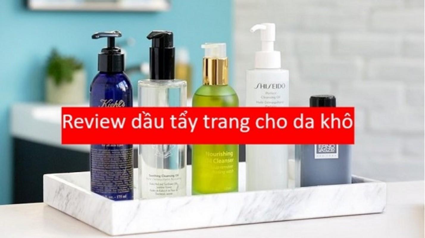 Top 5 Dầu Tẩy Trang Cho Da Khô: Sạch Sâu, Dịu Nhẹ Cho Da